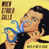 When Cthulu Calls