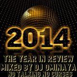 DJ OMINAYA BEST OF 2014 CLEAN HIP HOP MIX