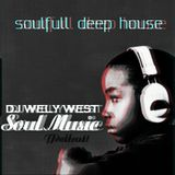 DJ WELY WEST - SOULFULL DEEP HOUSE MIX APRIL 2014