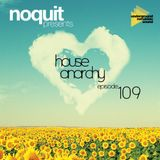 Noquit - House Anarchy ep 109