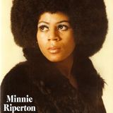 Minnie Riperton  (Angel Voice)