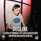 Luch Radioshow #237 - Decline @ Megapolis 89.5 FM 26.11.2019 #237