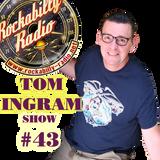 Tom Ingram Show #43