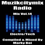 Marky Boi - Muzikcitymix Radio Mix Vol.14 (Electro/Tech)