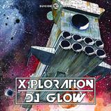 DJ Glow at X:Ploration 2017-07-14 (Suicide Circus Berlin)