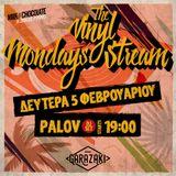 Mondays Vinyl Stream/Milk&Chocolate/a vinyl selection by Palov