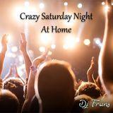Dj Frans - Crazy Saturday Night At Home