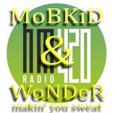 High Music online 420 - MoBKiD ft. WoNDeR makin' you sweat