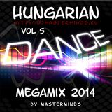 Hungarian Dance Megamix 2014 Volt 5 by masterminds
