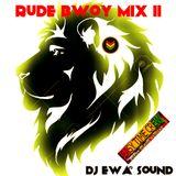 RUDE BWOY MIX 2