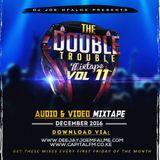 The Double Trouble Mixxtape 2016 Volume 11