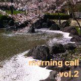 Morning call vol.2
