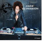 CORE DJ PASSION MIXSHOW II CORE DJ RADIO WORLDWIDE