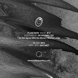 Pluie/Noir Radio #12 by Dr Nojoke / Vic (30/09/2016)