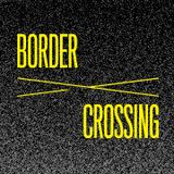 Border Crossing 2