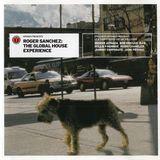 Roger Sanchez - Global House Experience (2000)