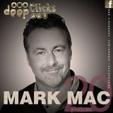 Deep Clicks Podcast #20 By Mark Mac