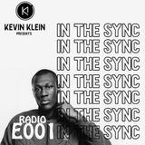 KEVIN KLEIN RADIO PRESENTS IN THE SYNC E001(UK BIVEZ)