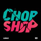 Low:R - Chop Shop Promo Mix for Spearhead Records