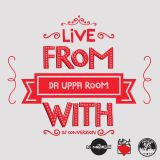 Live from Da Uppa Room with DJ ConverZION [Episode 42]