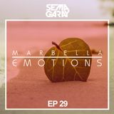 MARBELLA EMOTIONS EP.029 mixed by Sema Garay (DEEP HOUSE)
