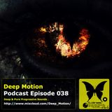 Deep Motion Podcast 038