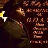Dj Bobby Skillz - Scarface The G.O.A.T nonstop Mix