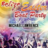 Michael Lawrence Live @ Belize Easter Boat Party Portugal - Albufeira (1st Summer Sunset)