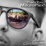 Thank You, Maceo Plex! - mixed by Cave Sedem