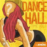 Dancehall Time Vol. 1