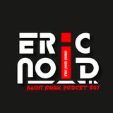 Nacht Musik PODC07 #NachtMusik #N8MZK07 mit Eric Noid