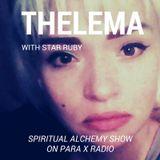 Thelema with Star Ruby : Spiritual Alchemy Show