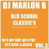OLD SCHOOL CLASSICS VOL. 3 [www.djmarlonb.com]