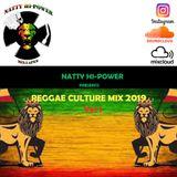 Reggae Culture Mix 2019 Vol.1 - NEVER LOSE HOPE  | #Natty Hi-Power
