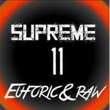 Supreme - Euforic & Raw 11
