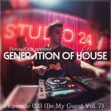Generation of House Episode 33 [07-11-14] [KID ANGELO]