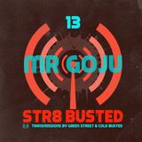 Mr Goju - Guest Mix For Str8 Busted