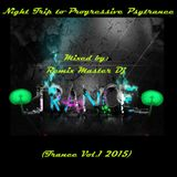 A Night Trip to Progressive Psytrance by Remix Master Dj (Trance Vol.1 2015)