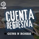 PROGRAMA 01- GUNS N ROSES - CUENTA REGRESIVA