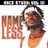 Kace Study Volume III: Nameless