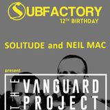 The Vanguard Project Subfactory Spotlight Mix by Neil Mac & Solitude