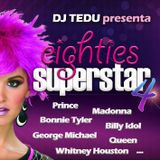 Eighties Superstar 4 - Mixed by Dj Tedu