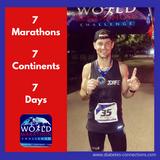 7 Marathons - 7 Days - 7 Continents: Eric Tozer's Story