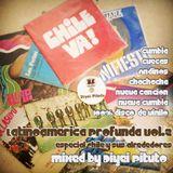 Latinoamerica Profunda Vol.2 especial CHILE