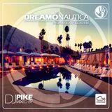 Dj Pike - DreamoNautica (Special Vocal Podcast#30)