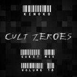 """Cult Zer0es (Volume 18) """"Kinoko"""" Guest Mix"""