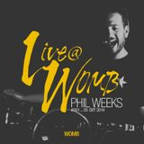 Live at WOMB #001 - PHIL WEEKS - 5th Sep 2014