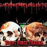 Laceration Selekta - Blunt Force Trauma