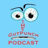 Gut Punch Podcast - Bizarro World