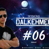 Dalkehmer Sessions - Podcast #06